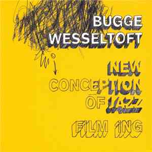 Bugge Wesseltoft - New Conception Of Jazz: Film Ing album