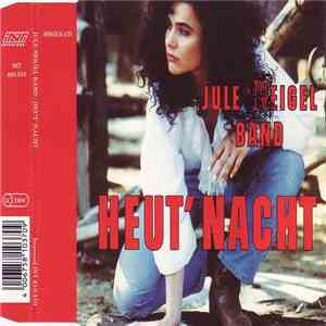 Jule Neigel Band - Heut' Nacht album