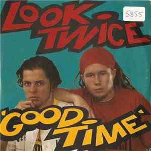 Look Twice - Good Time album