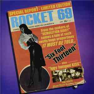 Rocket 69 / Dion Blade & The New Kings Of Rock - Six Foot Thirteen / She's The Bomb album