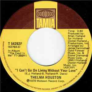 Thelma Houston - I Can't Go On Living Without Your Love / Any Way You Like It album