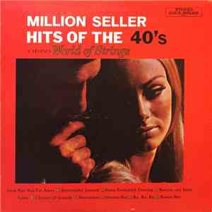 Carlini's World Of Strings - Million Seller Hits Of The 40's album