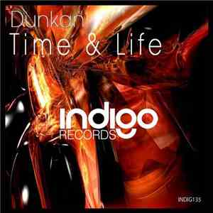 Dunkan - Time & Life album