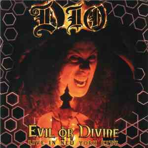 Dio  - Evil Or Divine: Live In New York City album