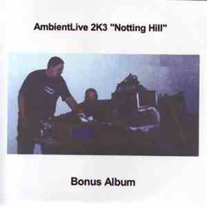"HyperEx Machina / 4m33s - AmbientLive 2K3 ""Notting Hill"" album"