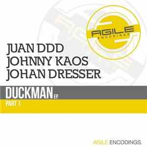 Juan Ddd, Johnny Kaos, Johan Dresser - Duckman Ep. Part 1 album