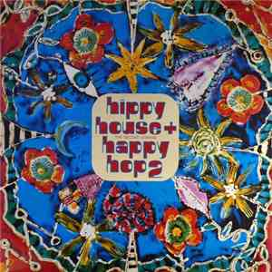 Various - Hippy House + Happy Hop 2 (The Second Coming) album