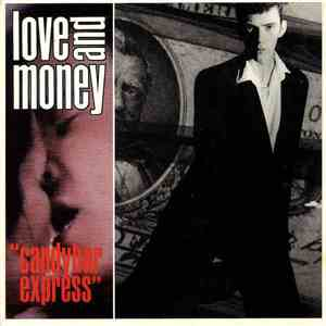 Love And Money - Candybar Express album