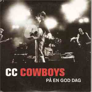 CC Cowboys - På En God Dag album