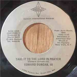 Edward Duncan III - Take It To The Lord In Prayer / Have A Talk With God album