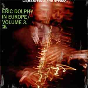 Eric Dolphy - In Europe / Volume 3. album