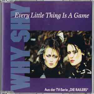 Why Shy - Every Little Thing Is A Game album