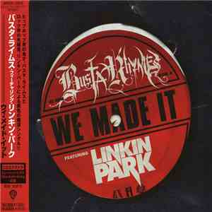 Busta Rhymes Featuring Linkin Park - We Made It album