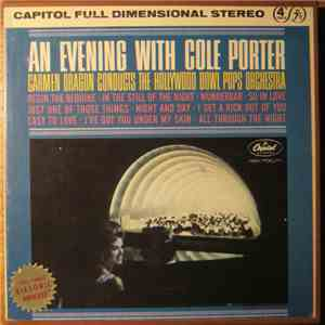 Hollywood Bowl Pops Orchestra, Carmen Dragon - An Evening With Cole Porter album