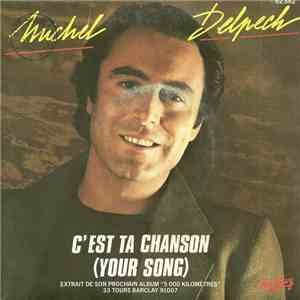 Michel Delpech - C'Est Ta Chanson (Your Song) album