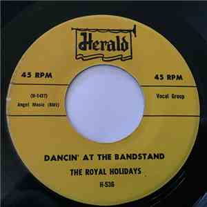 The Royal Holidays - Dancin' At The Bandstand / Down In Cuba album