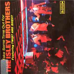 The Isley Brothers - Take Some Time Out For The Isley Brothers album