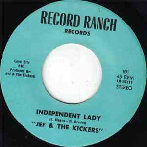 Jef And The Kickers - Independent Lady album