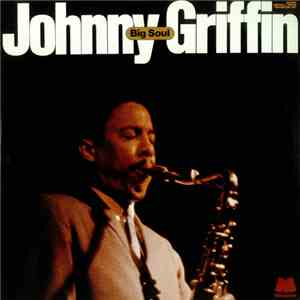 Johnny Griffin - Big Soul album