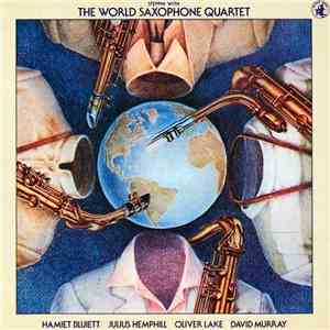 The World Saxophone Quartet - Steppin' With The World Saxophone Quartet album