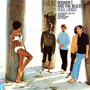 "Booker T. And The M.G.'s - Soul Limbo (""Over Easy"") album"