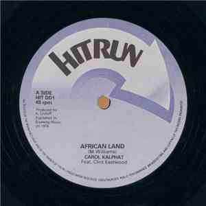 Carol Kalphat Feat. Clint Eastwood / Doctor Pablo & The Crytuff All Stars - African Land / African Melody album