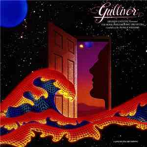 Patrick Williams, Sir John Gielgud & The Royal Philharmonic Orchestra - Gulliver album
