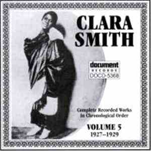 Clara Smith - Complete Recorded Works In Chronological Order Volume 5 (1927-1929) album