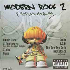Various - Modern Rock 2 - 18 Of The Freshest Hits Today album