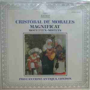 Cristóbal de Morales - Pro Cantione Antiqua, London - Magnificat / Motetten album
