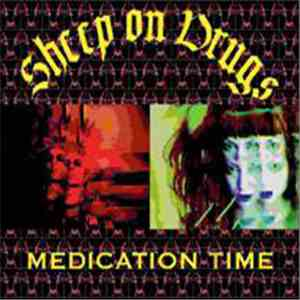 Sheep On Drugs - Medication Time album