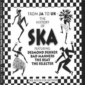 Various - From JA To UK - The History Of Ska album