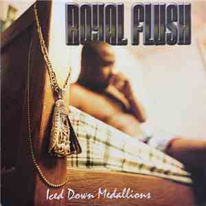 Royal Flush - Iced Down Medallions album