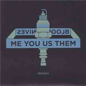 Me You Us Them / Bloody Knives - Research / I Was Talking To Your Ghost album