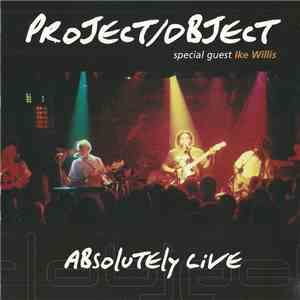 Project/Object Special Guest Ike Willis - Absolutely Live album