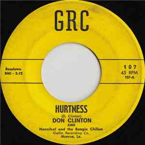 Don Clinton And Hannibal And The Boogie Chillun - Hurtness / Sad And Alone album