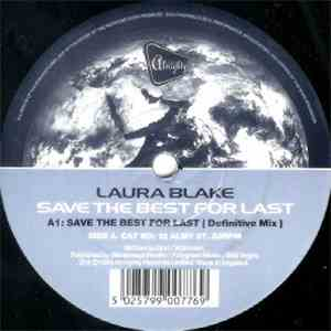 Laura Blake / One Vision - Save The Best For Last / Heaven For Everyone album