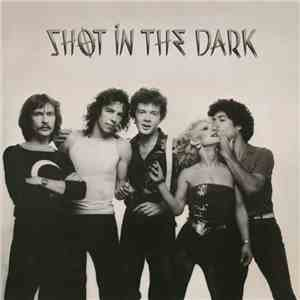 Shot In The Dark  - Shot In The Dark album