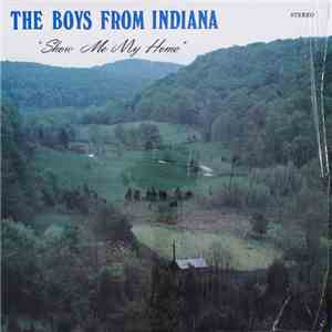 The Boys From Indiana - Show Me My Home album
