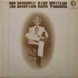 Hank Williams - The Essential Hank Williams album