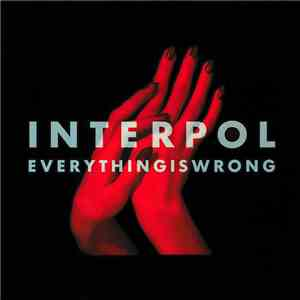 Interpol - Everything Is Wrong album