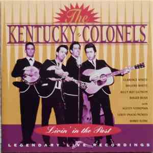 The Kentucky Colonels - Livin' In The Past album
