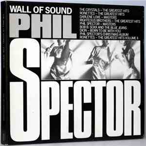 Phil Spector - The Wall Of Sound album