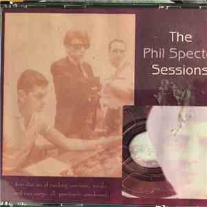 Phil Spector - The Phil Spector Sessions album