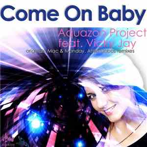 Aquazoo Project Feat. Vicky Jay - Come On Baby album
