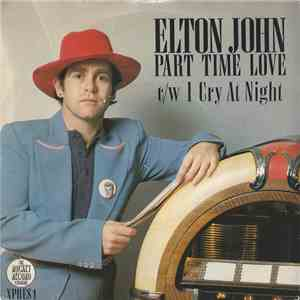 Elton John - Part Time Love album