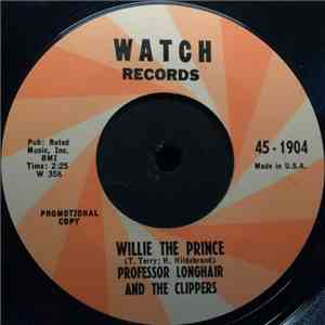 Professor Longhair And The Clippers  - Willie The Prince / Third House From The Corner album