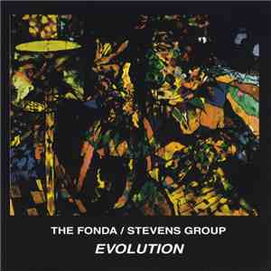 The Fonda/Stevens Group - Evolution album