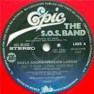 The S.O.S.Band - Hazlo Ahora (Version Larga) (Do It Now - Long Version) album