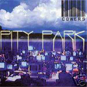 Cowers - Pity Park album